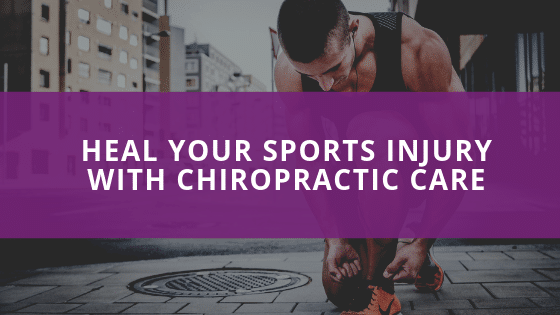 Heal Your Sports Injury with Chiropractic Care